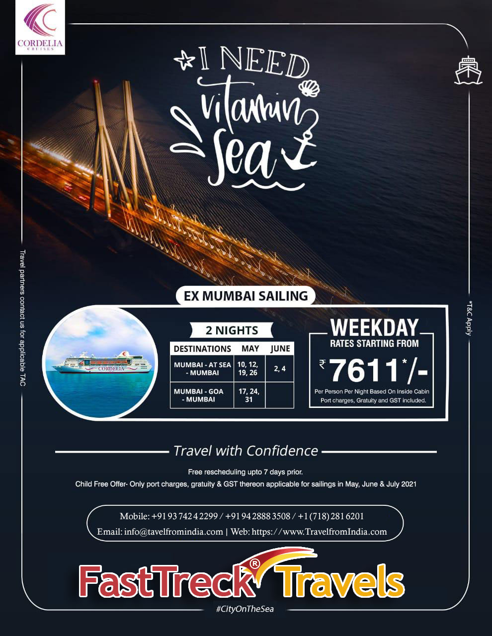 Ex Mumbai Sailing - 2 Nights Package